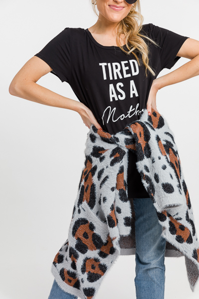 Tired as a Mother Tee, Black