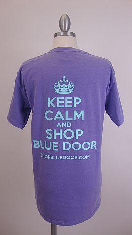 Keep Calm & Shop Blue Door Tee